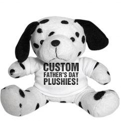 Custom Plush For Dad!