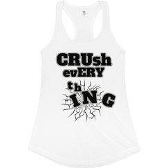 CRUSH EVERYTHING
