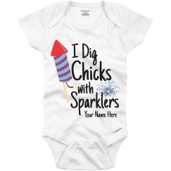 I Dig Chicks with Sparklers