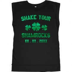 Custom Shake Your Shamrocks
