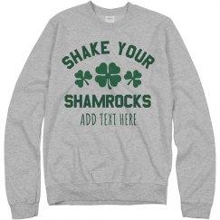 Custom Shake Your Shamrocks