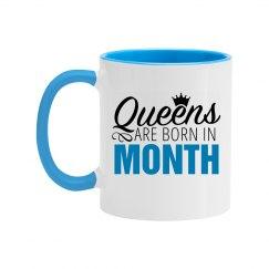 Custom Color Queens Are Born