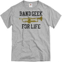 Band Geek For Life