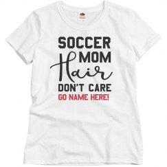 Custom Soccer Mom Hair Don't Care