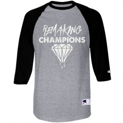 Unisex Remaking Champs 3/4 Sleeve