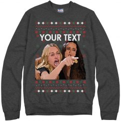 Custom Christmas Woman Yelling Ugly Sweater