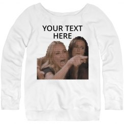 Add Your Text Yelling Woman Sweater