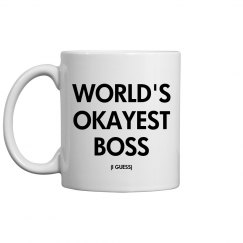 World's Okayest Boss