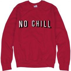 No Netflix & Chill Text