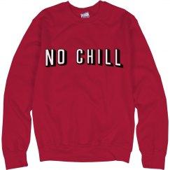 No Netflix & Chill Text