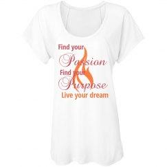 Passion, purpose, dream
