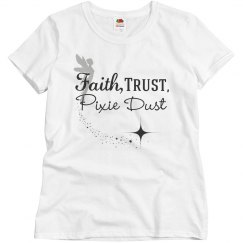 Faith, Trust, Pixie Dust
