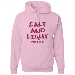 Salt And Light - Pink Ladies Hoodie - Matt 5:13-14