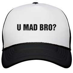 U Mad Bro Hat