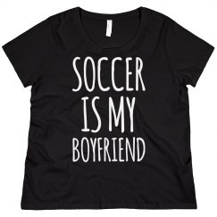 Soccer Is My Boyfriend Plus Sized