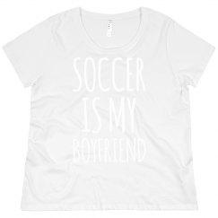Soccer Is My Boyfriend Plus Sized