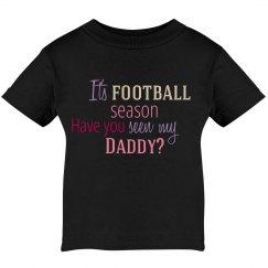 Seen Daddy? Shirt