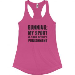 My Sport is Your Sport's Punishment Funny XC Track