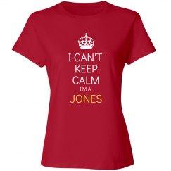 I can't keep calm I'm a Jones