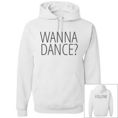 Wanna Dance? FOLLOW Dancer Sweat
