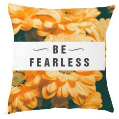 All Over Be Fearless Floral Print