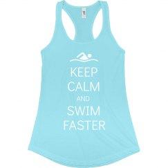 Keep Calm & Swim Faster