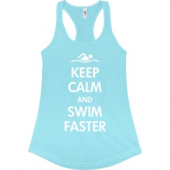 Keep Calm & Swim Faster