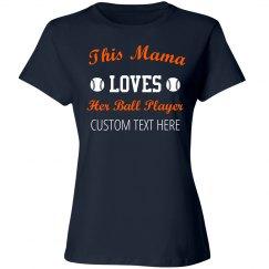 Mom Loves Baseball