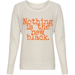 Nothing is the New Black Slouchy Shirt