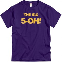 The Big 50 Funny Birthday Shirt