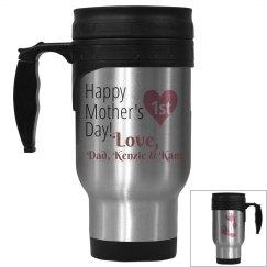 1st Mother's Day Srainless Travel Mug