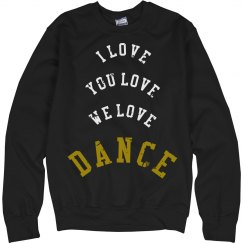 I LOVE DANCE SHIRT