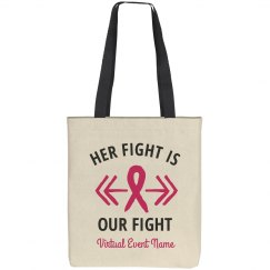 Her Fight Pink Ribbon Tote