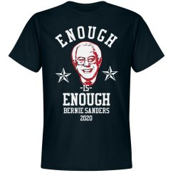 Enough Is Enough: Bernie Sanders 2020