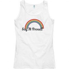 Say It Proud / Rainbow