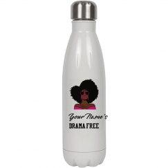 Personalized Drama Free Black Woman Steel Water Bottle