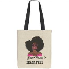 Personalized Drama Free Black Woman Tote Bag