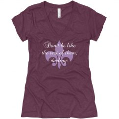 Don't Be, Darling Tee
