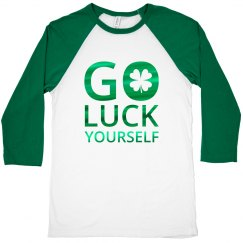 Go Luck Yourself Shamrock