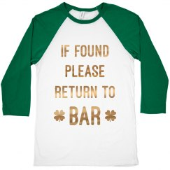 If Found On St. Patricks Bar Crawl