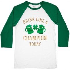 Drink Like A Champion St. Patricks