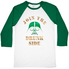 Join The Drunk Side St. Patrick's
