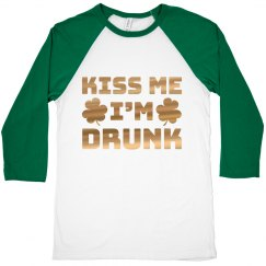 Gold Foil Kiss Me I'm Drunk