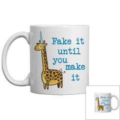 Fake it Mug