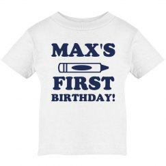 Max's First Custom Birthday