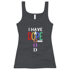 I Have A Dope God (Women's Tank)
