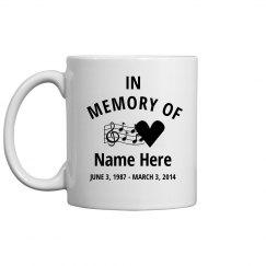 In Memory Of Mug