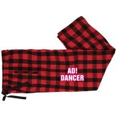 AD! Dancer PJ Pants