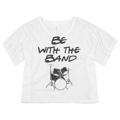 Be With The Band Tee