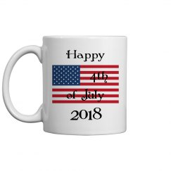 Happy 4th of July 2018 - American Flag - Coffee Cup/Mug